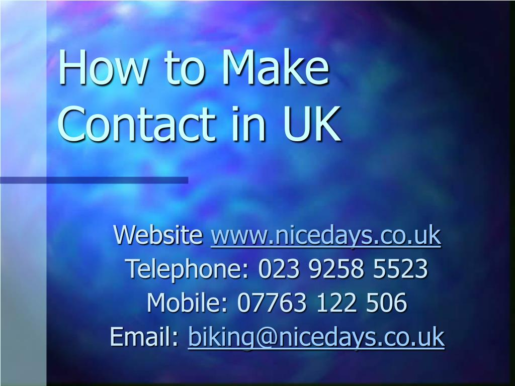 How to Make Contact in UK