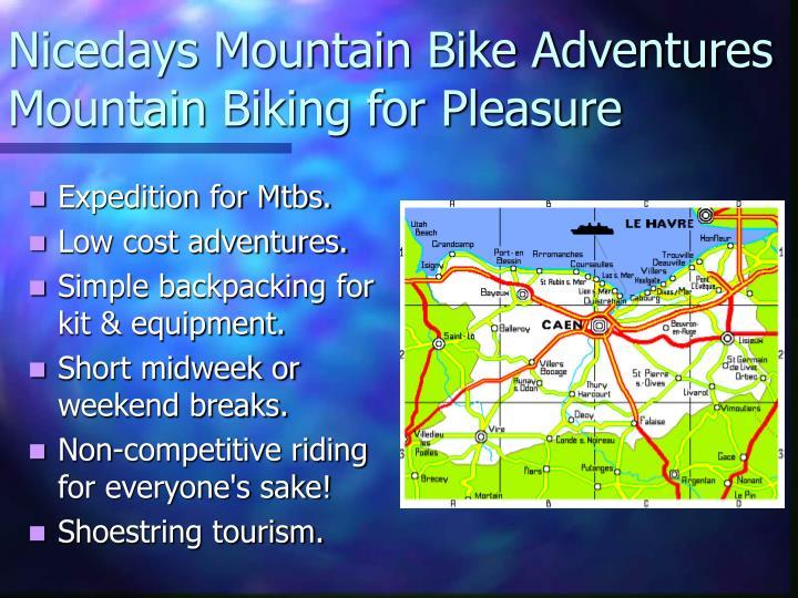 Nicedays mountain bike adventures mountain biking for pleasure