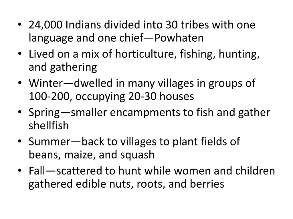 24,000 Indians divided into 30 tribes with one language and one chief—