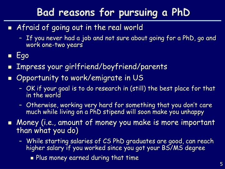 reasons for pursuing graduate work 6 reasons to pursue an mba degree pursuing an mba in order to advance one's career makes sense after all, most firms look for potential employees with not only skills to perform the job but also provide sound thought around making business decisions.