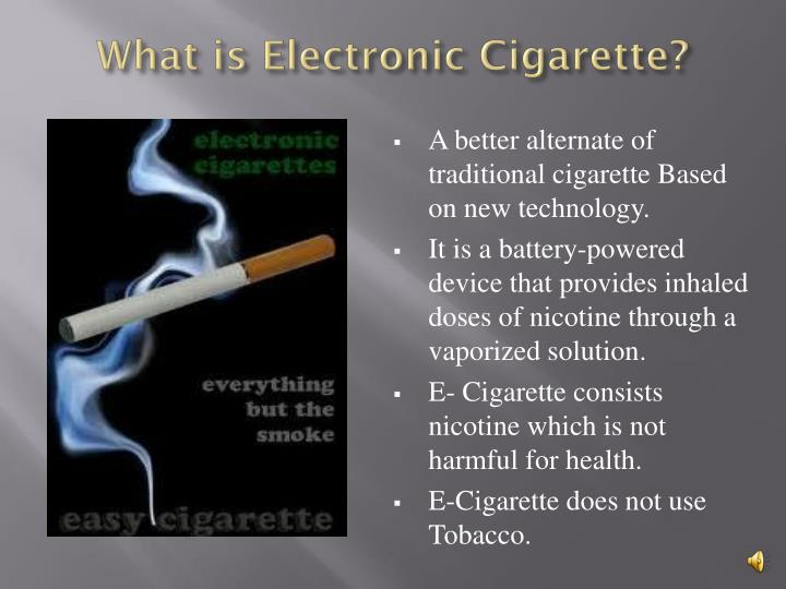 What is electronic cigarette