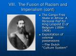 viii the fusion of racism and imperialism cont