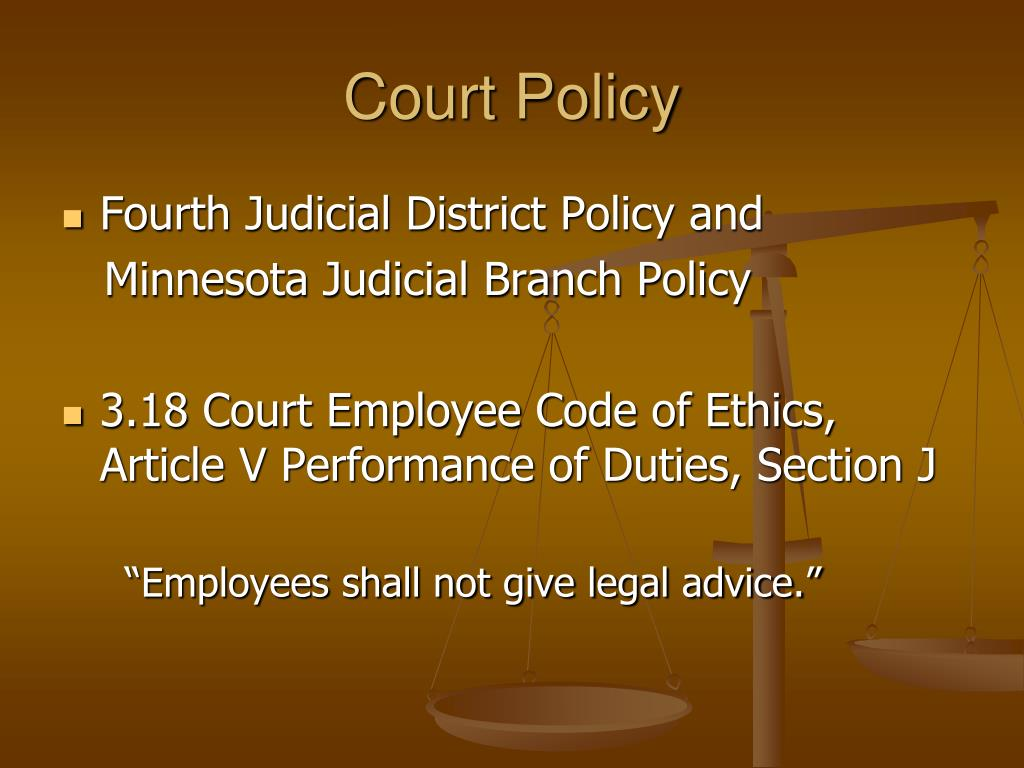 Court Policy
