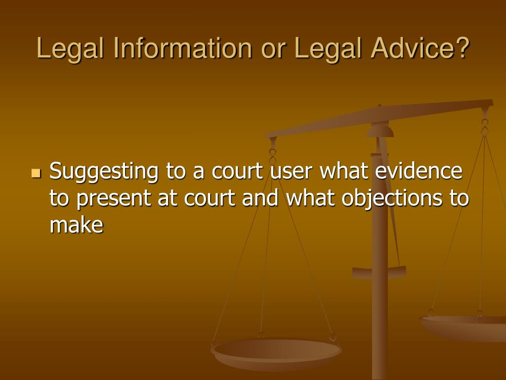 Legal Information or Legal Advice?
