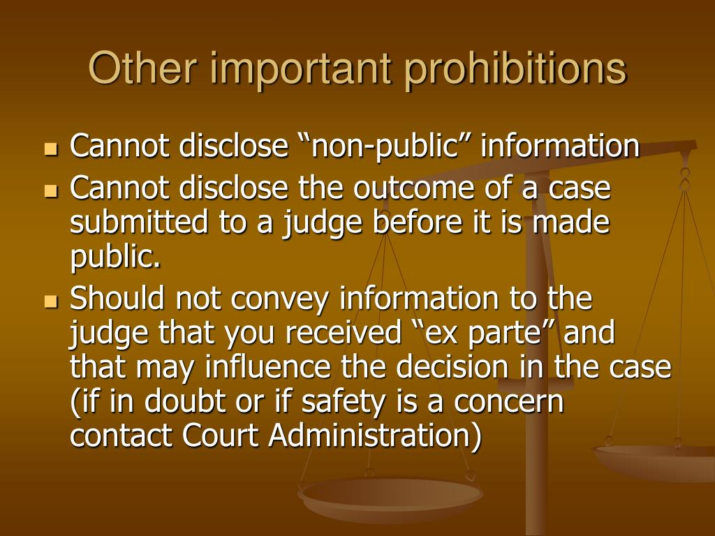 Other important prohibitions