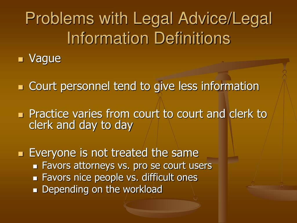 Problems with Legal Advice/Legal Information Definitions