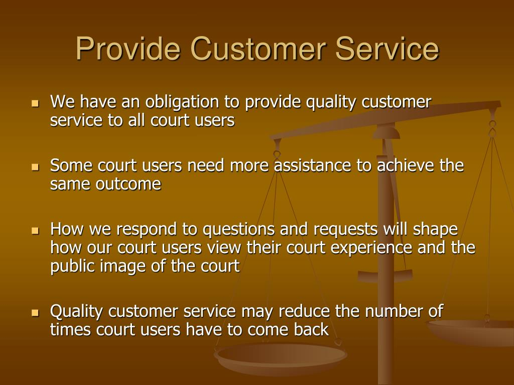 Provide Customer Service