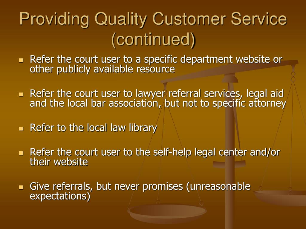 Providing Quality Customer Service (continued)