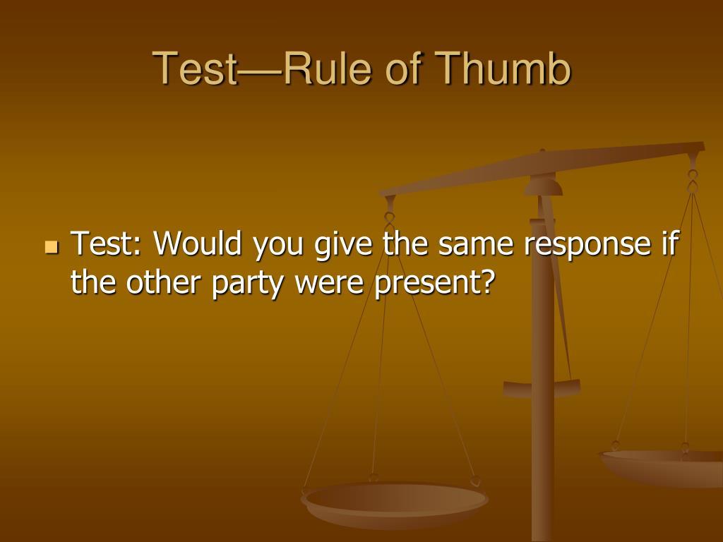 Test—Rule of Thumb