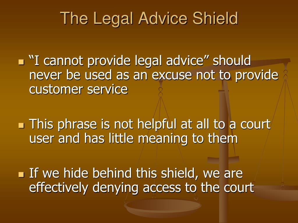 The Legal Advice Shield