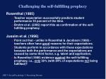 challenging the self fulfilling prophecy