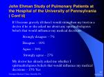 john ehman study of pulmonary patients at the hospital of the university of pennsylvania cont d23