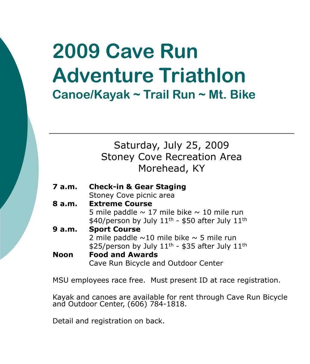 2009 cave run adventure triathlon canoe kayak trail run mt bike l.
