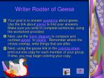 writer rooter of geese