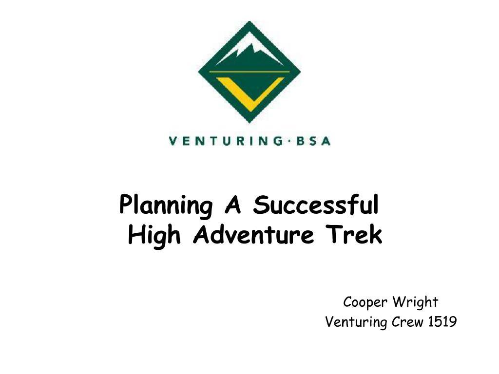 planning a successful high adventure trek l.