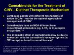 cannabinoids for the treatment of cinv distinct therapeutic mechanism
