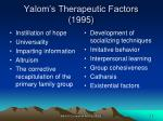 yalom s therapeutic factors 1995