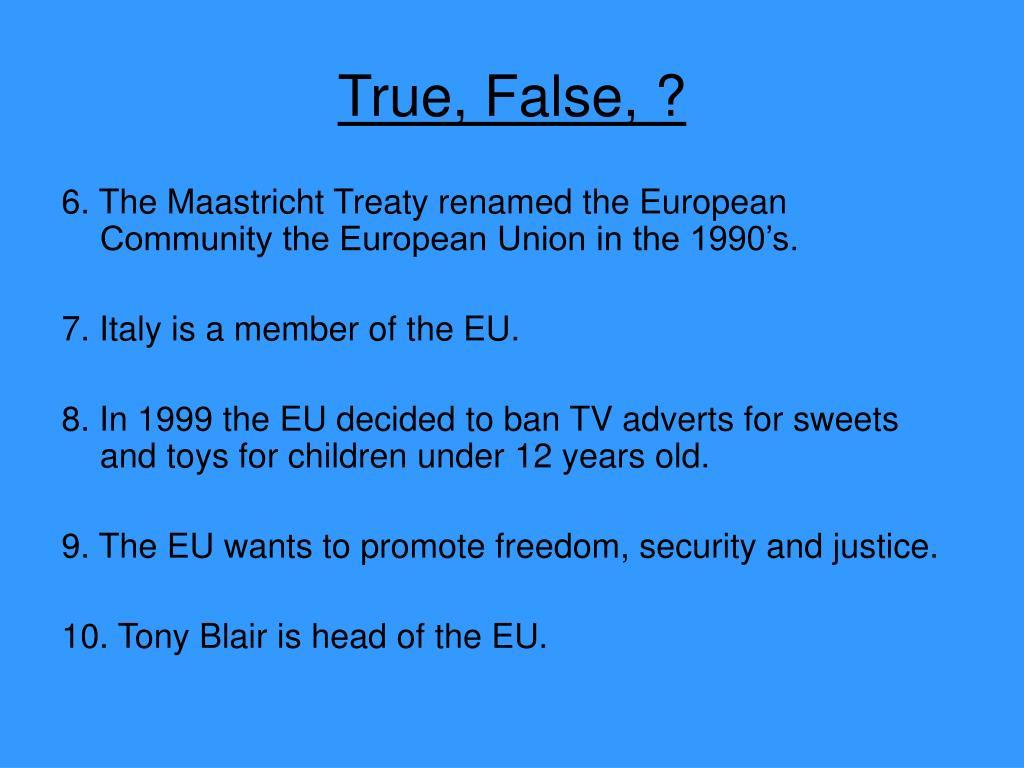 True, False, ?
