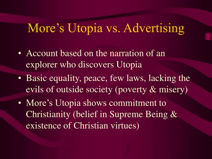 More's Utopia vs. Advertising