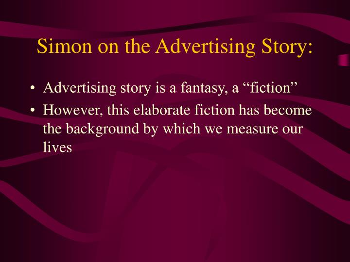 Simon on the Advertising Story:
