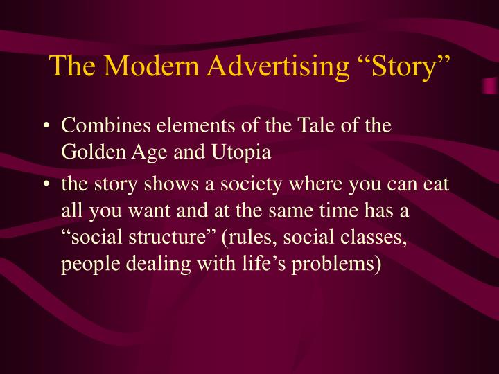 "The Modern Advertising ""Story"""