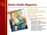 better health magazine