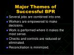 major themes of successful bpr