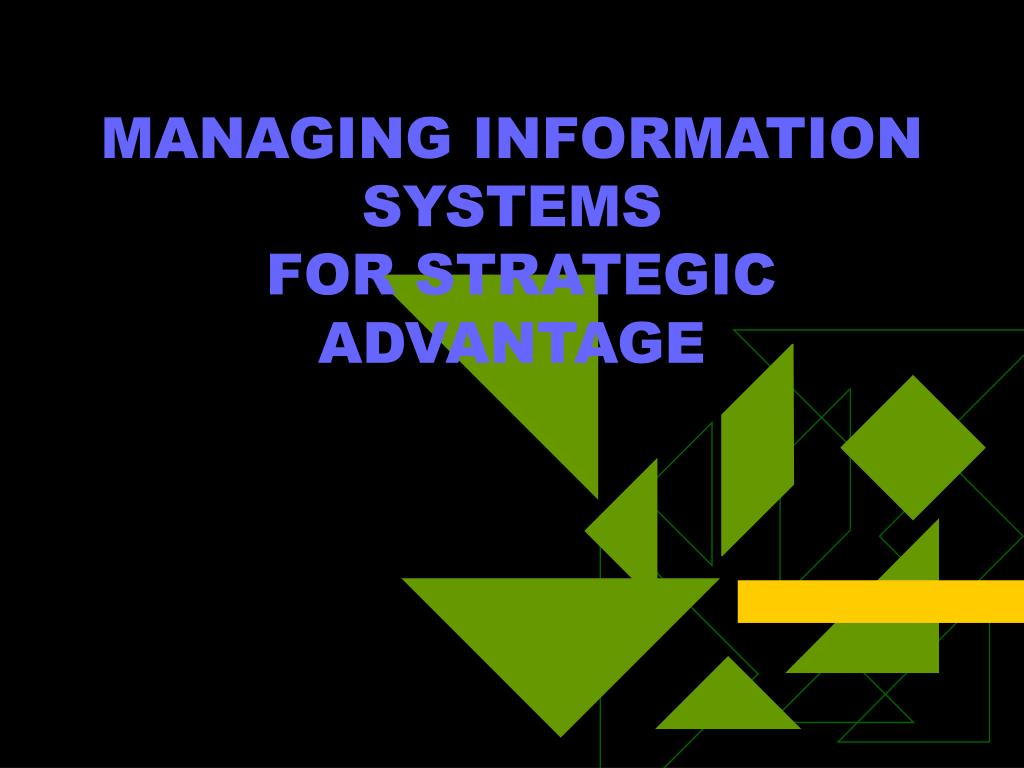managing information systems for strategic advantage l.