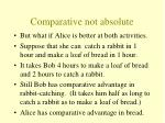comparative not absolute