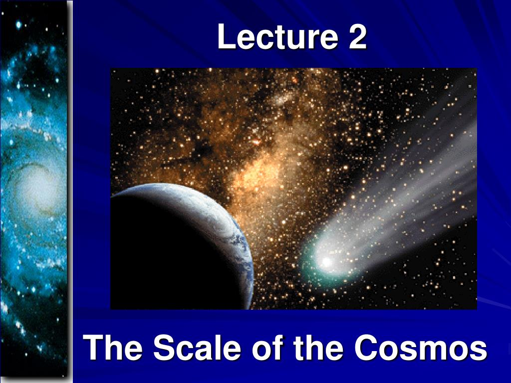 the scale of the cosmos l.