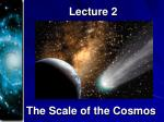 the scale of the cosmos