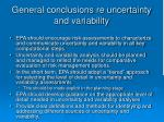 general conclusions re uncertainty and variability