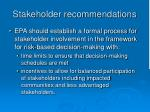 stakeholder recommendations
