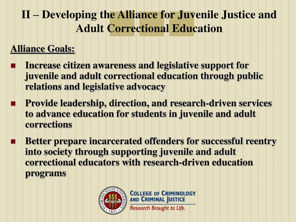 II – Developing the Alliance for Juvenile Justice and Adult Correctional Education