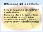 determining grps in practice