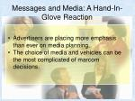 messages and media a hand in glove reaction