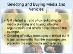 selecting and buying media and vehicles