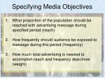 specifying media objectives