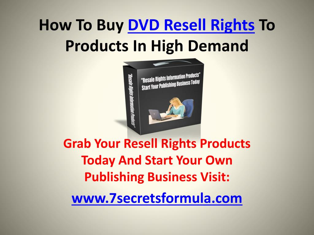 how to buy dvd resell rights to products in high demand l.