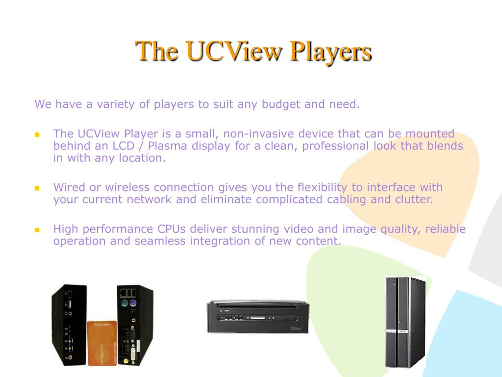 The UCView Players