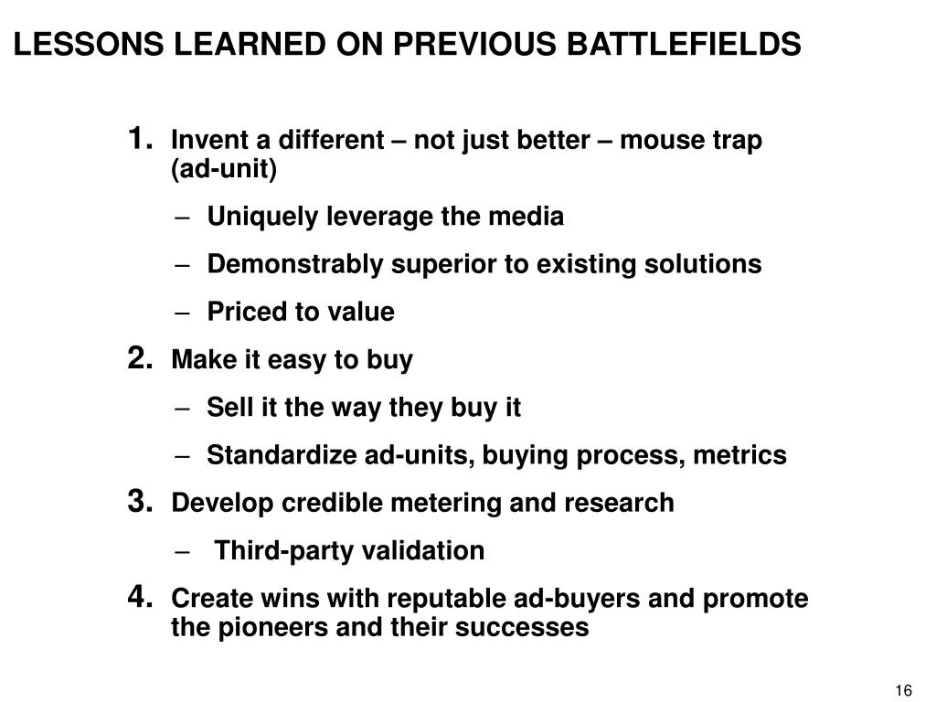 LESSONS LEARNED ON PREVIOUS BATTLEFIELDS