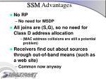ssm advantages