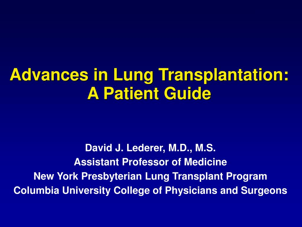 advances in lung transplantation a patient guide l.