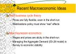 recent macroeconomic ideas