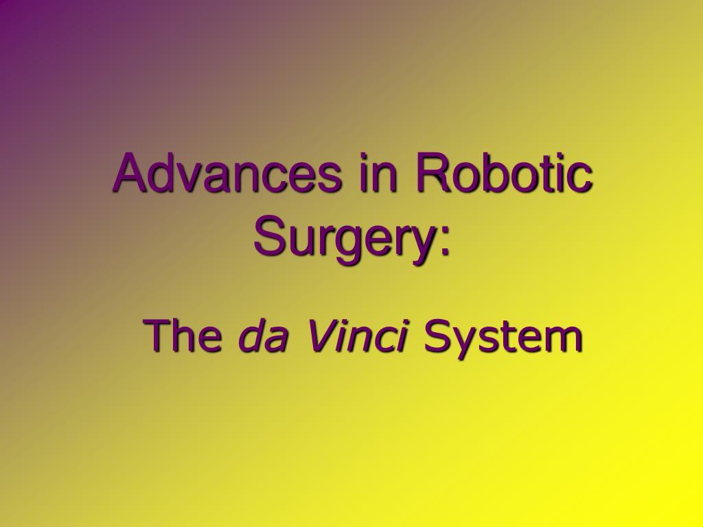 advances in robotic surgery l.