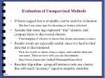 evaluation of unsupervised methods