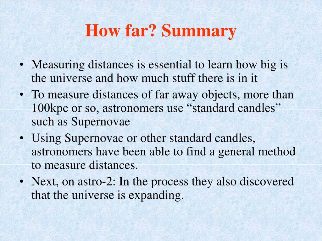 How far? Summary