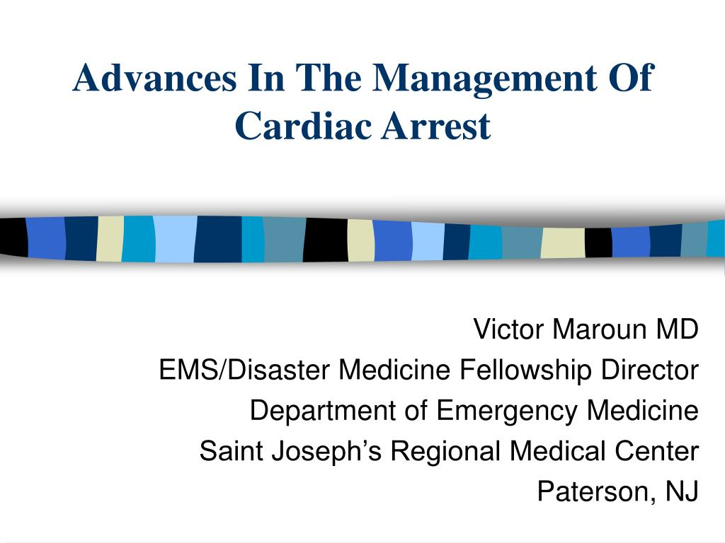 advances in the management of cardiac arrest l.
