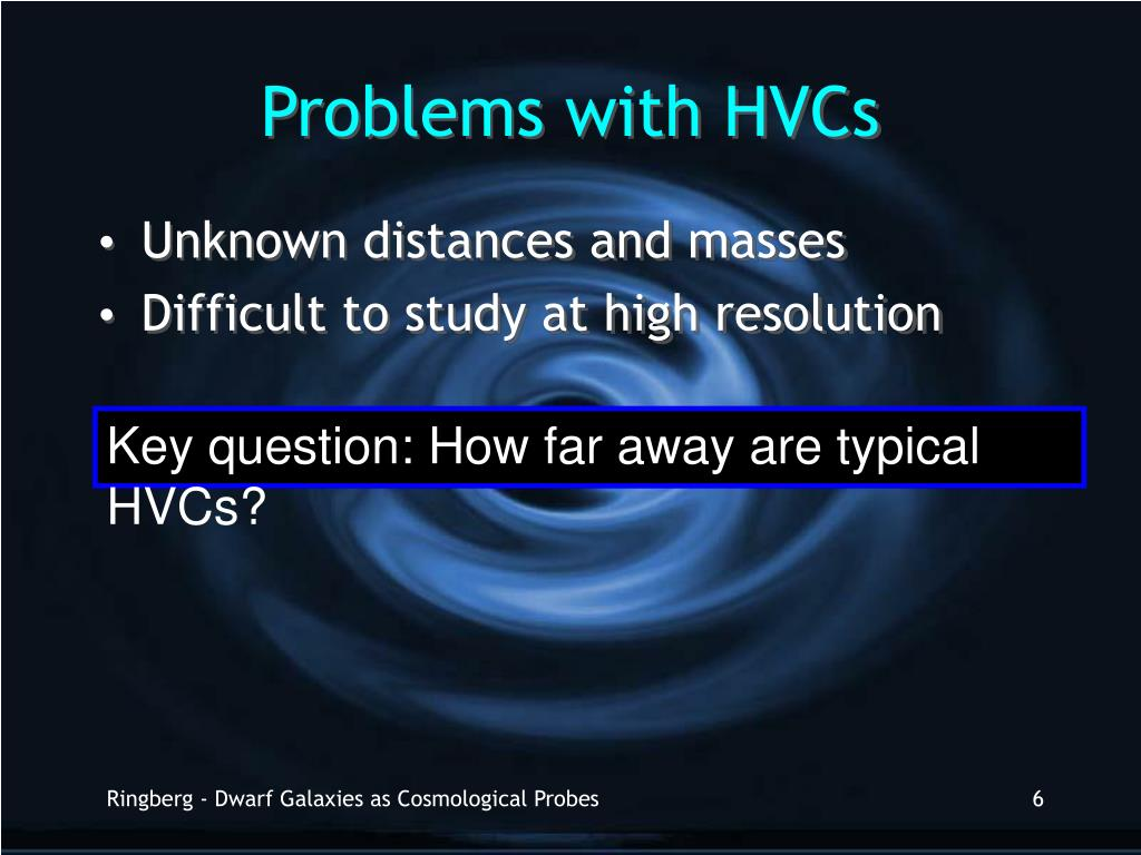 Problems with HVCs