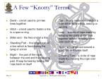a few knotty terms